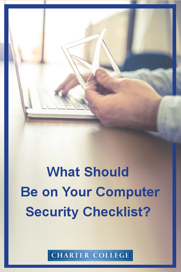 What Should Be On Your Computer Security Checklist Computer Security Computer Maintenance Checklist