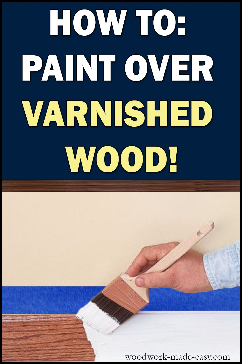 How To Paint Over Varnished Wood Painting Wood Trim