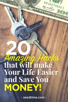 20 Amazing Hacks that will make your life easier and save you money