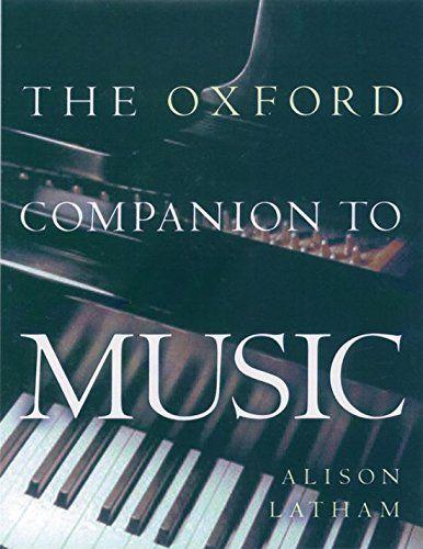 The Oxford Companion To Music Oxford Companions By Alis Https Www Amazon Com Dp 0198662122 Ref Cm Sw R Oxford University Press Book Bibliography Oxford