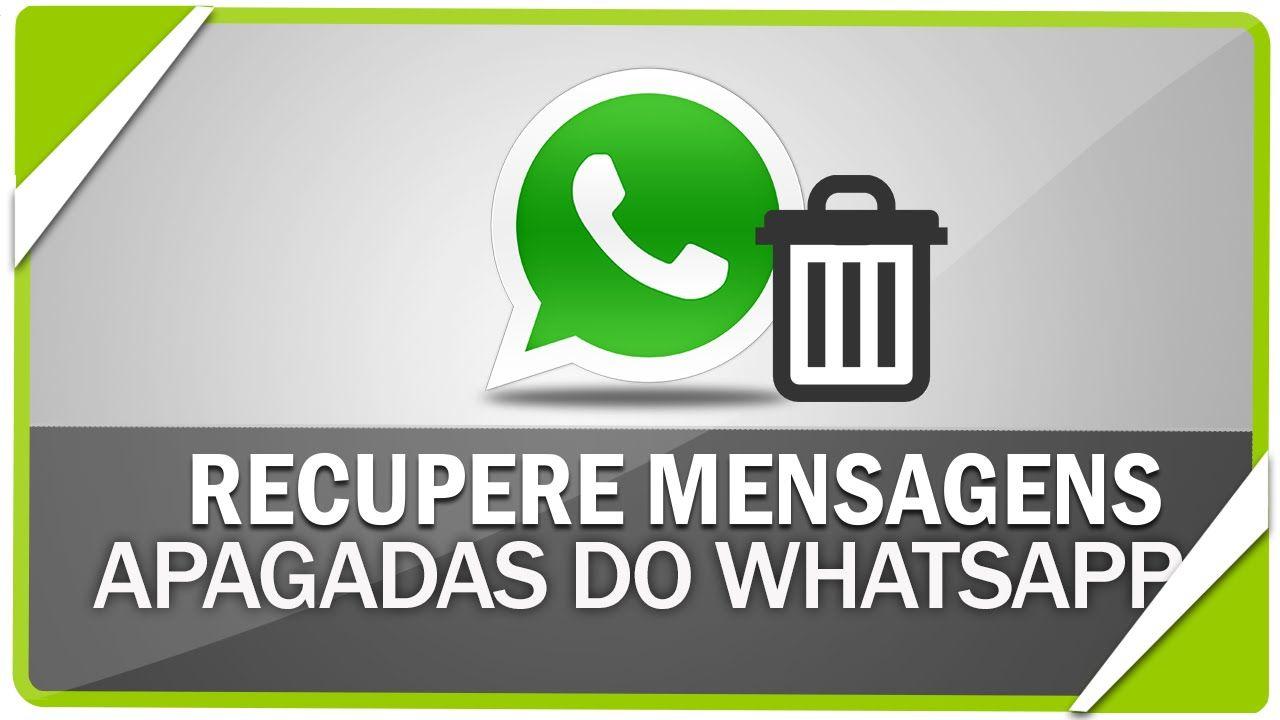 Recuperar Restaurar Chats E Mensagens Apagadas Do Whatsapp