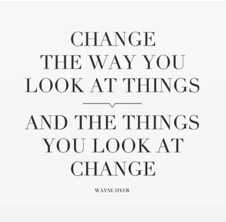 Mude o jeito que você olha para as coisas e as coisas que você olha irão mudar