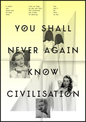 You shall never again know civilisation II