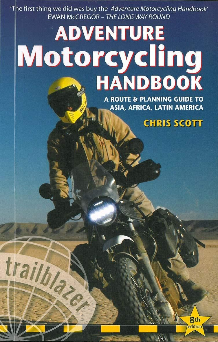 Read Online Free Adventure Motorcycling Handbook A Route Planning Guide