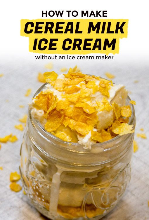 How to make cereal milk ice cream without an ice cream maker extra how to make cereal milk ice cream without an ice cream maker extra crispy ccuart Image collections