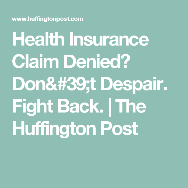 When Insurance Denies A Claim