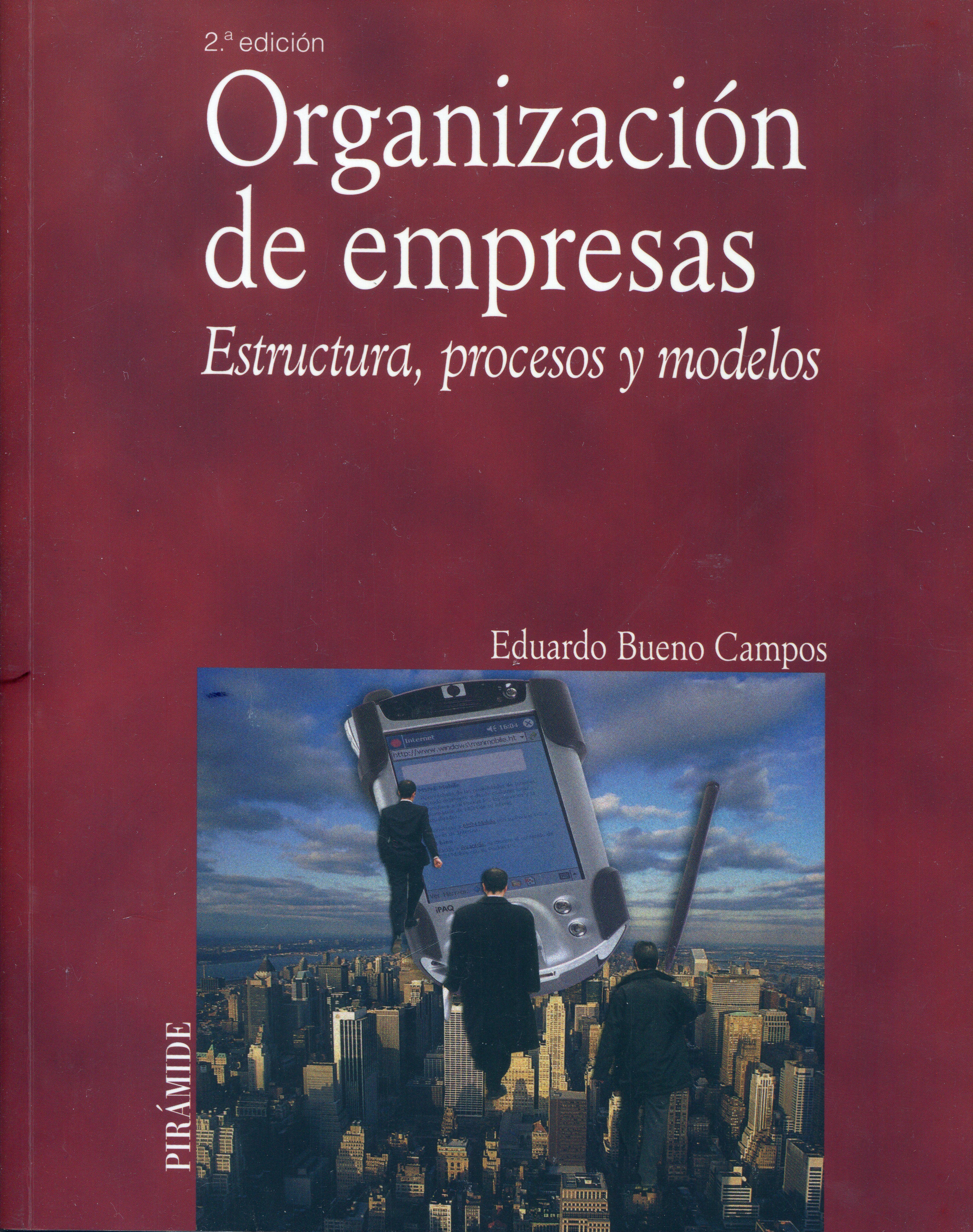 Organización De Empresas Estructura Procesos Y Modelos