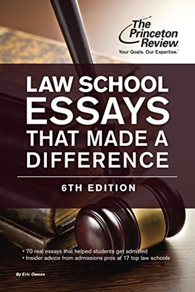 Princeton Review - Law School Essays That Made a Difference
