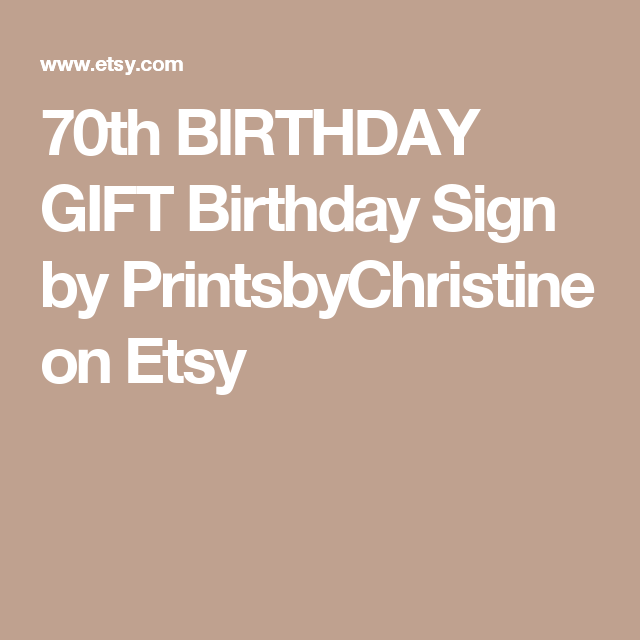 70th BIRTHDAY GIFT Birthday Sign  by PrintsbyChristine on Etsy