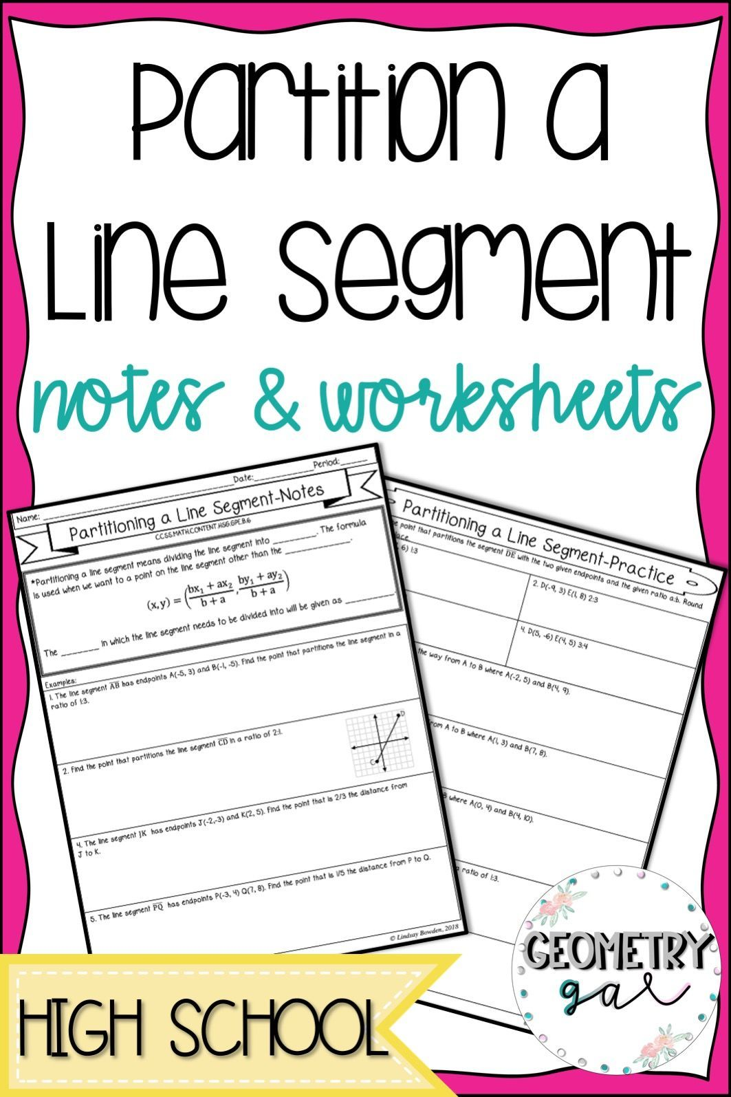 Partition A Line Segment Notes Worksheet Teach Students How To Partition A Line Into A Give High School Geometry Notes Geometry Lessons Geometry High School