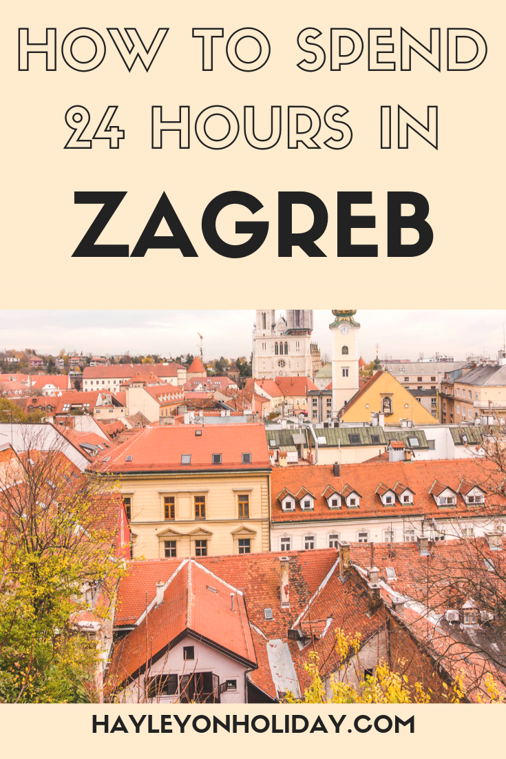 Here S My Guide To 24 Hours In Zagreb Including Top Things To Do With One Day In Zagreb And Wher Europe Winter Travel Eastern Europe Travel Solo Travel Europe