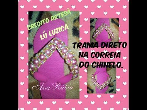 Chinelos decorados-Trama Princesinha direto na correia do chinelo. - YouTube