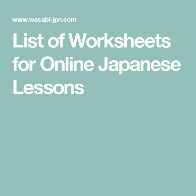 List of Worksheets for Online Japanese Lessons | learning languages ...