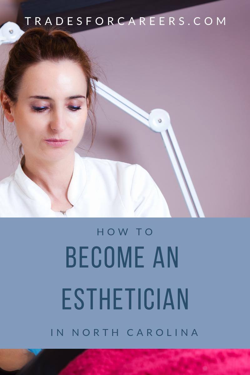 Top Esthetician Schools In North Carolina Trades For Careers Esthetician School Esthetician Medical Esthetician