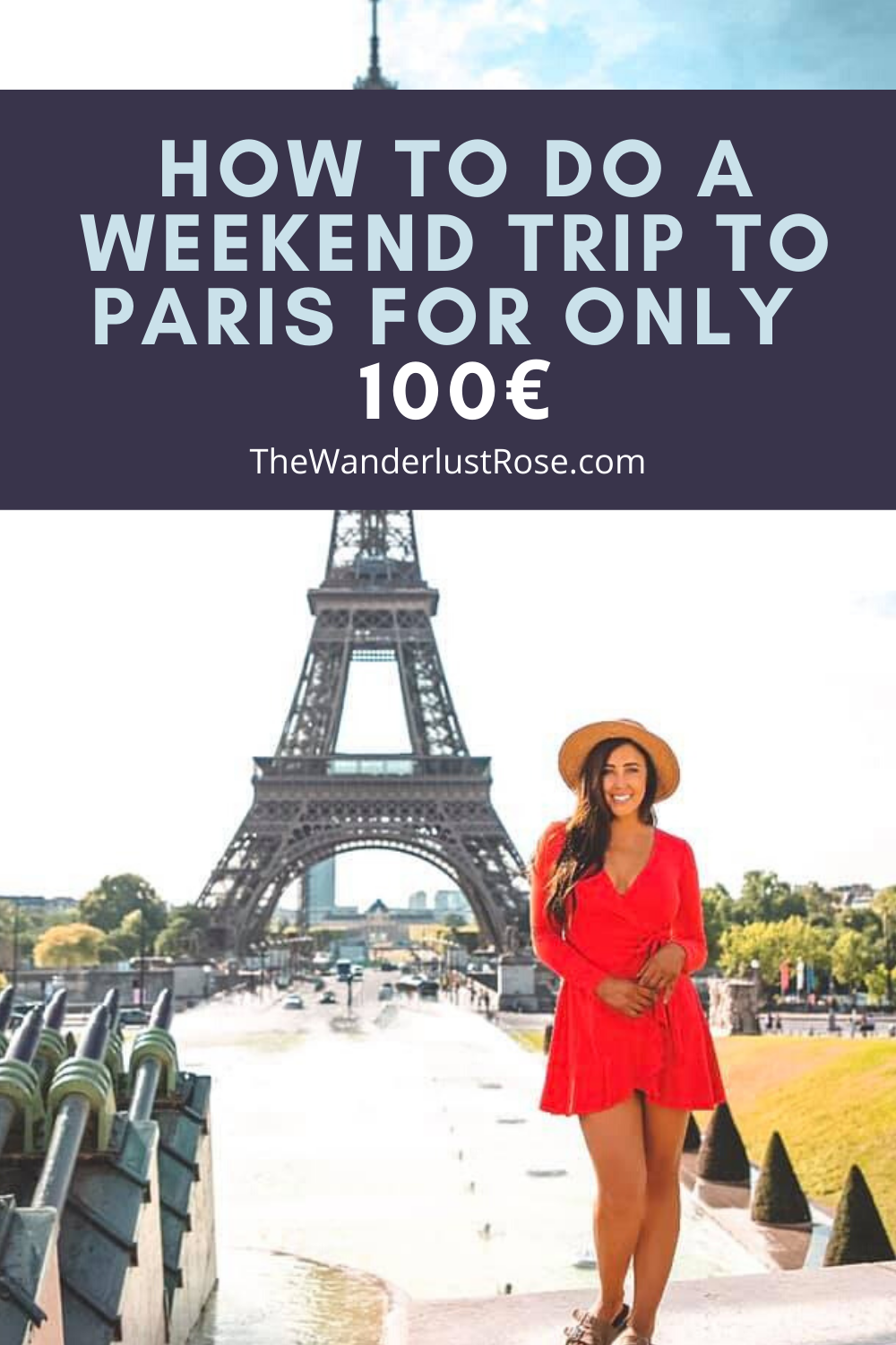Paris On A Budget The Wanderlust Rose Travel Jobs Travel Paid Travel
