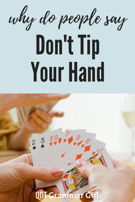 Tip Your Hat Or Tip Your Hand Learn English Words English Words Advanced English Vocabulary