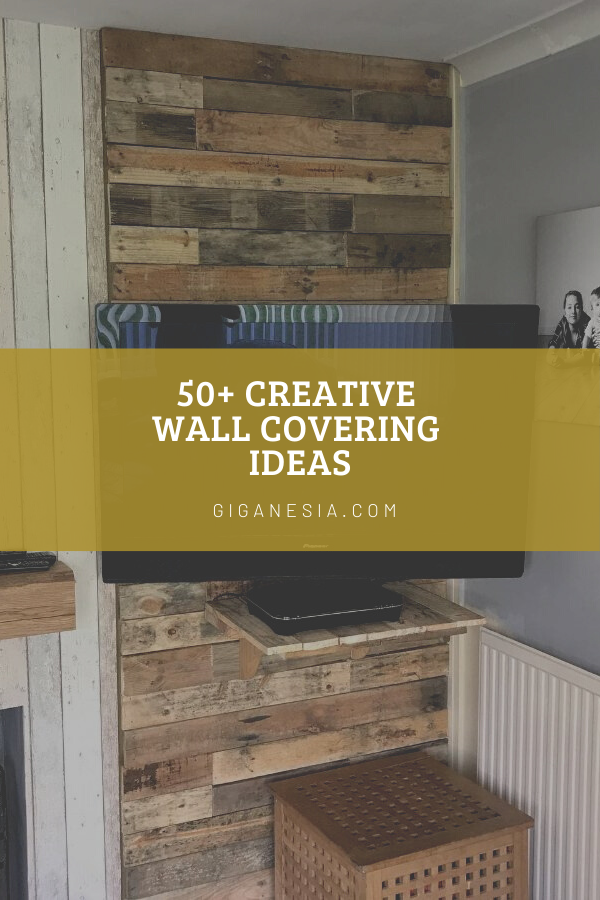 50 Creative Wall Covering Ideas For Your Home Coverings Walls