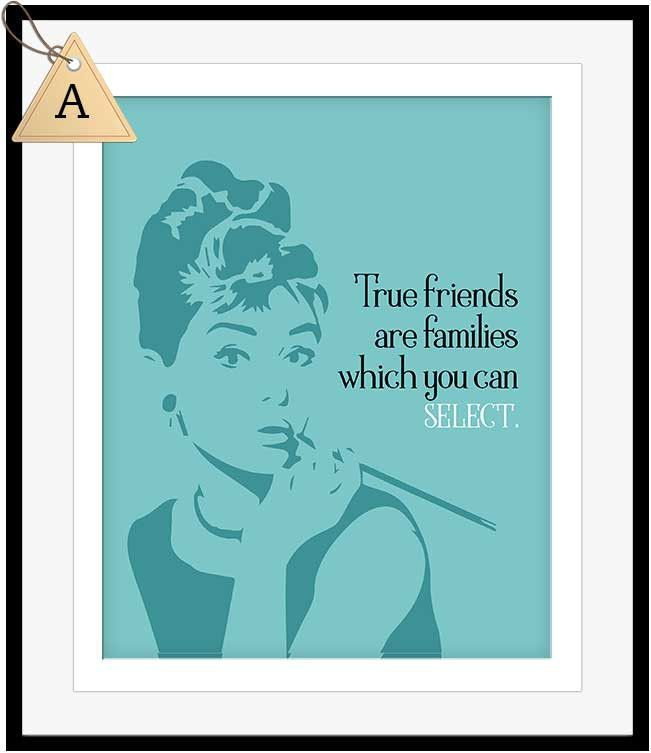 Select Quote Custom Audrey Hepburn Quote Friends Are Family You Select  Friends . Decorating Design