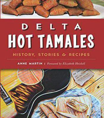 Delta hot tamales history stories recipes pdf travel delta hot tamales history stories recipes pdf forumfinder Gallery