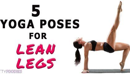 5 yoga poses for legs and thighs  fittyfoodies  yoga