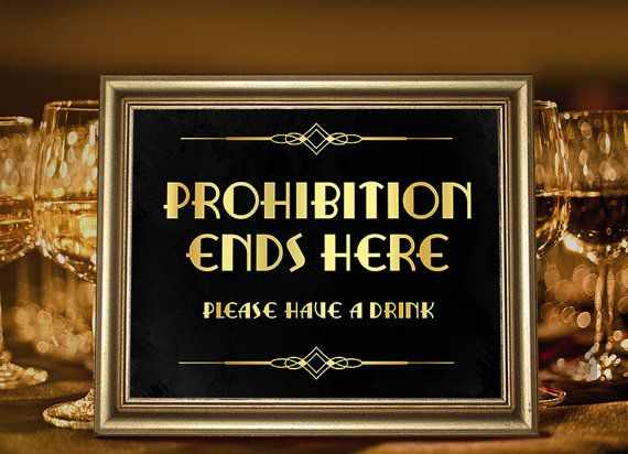 great gatsby party decorations party supplies prohibition era sign printable party decor. Black Bedroom Furniture Sets. Home Design Ideas