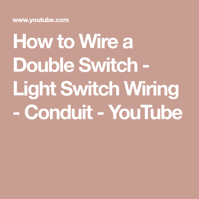 How To Wire A Double Switch