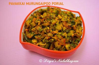 Pavakkai Murungaipoo Porial Bittergourd And Drumstick Flower Stir Fry Indian Food Recipes Vegetarian Vegetarian Recipes Easy Indian Food Recipes