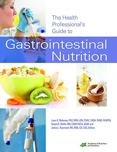 The Health Professional's Guide to Gastrointestinal Nutri ...