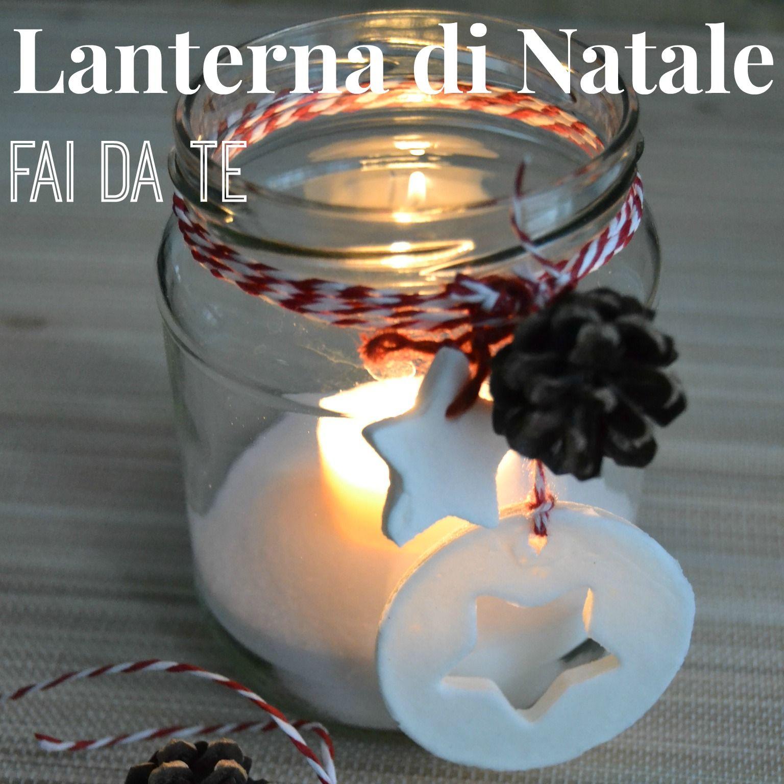 Come creare una lanterna di natale con un barattolo di - Come decorare un barattolo ...