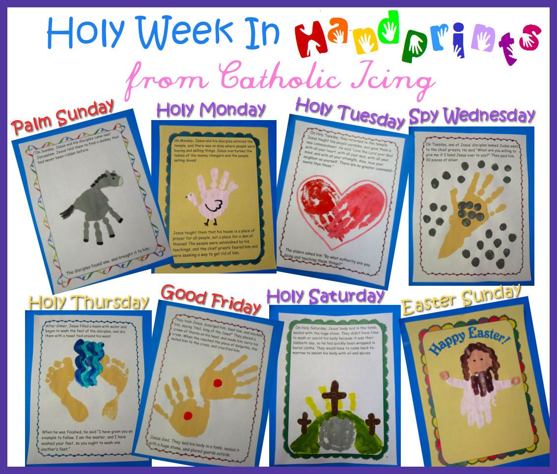 Holy Week In Handprints A Craft For Every Day Of Holy
