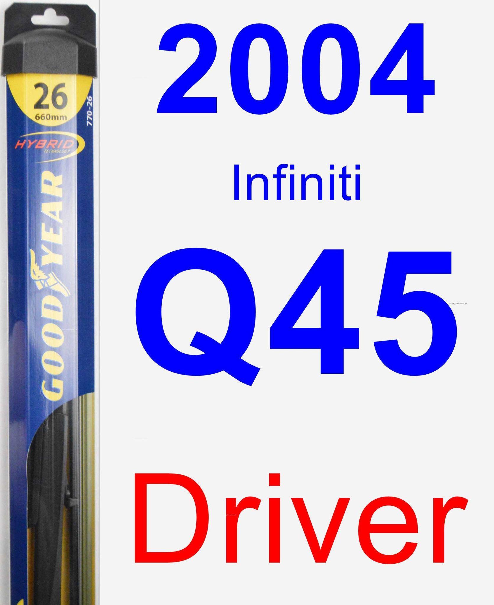 Driver Wiper Blade For 2004 Infiniti Q45 - Hybrid