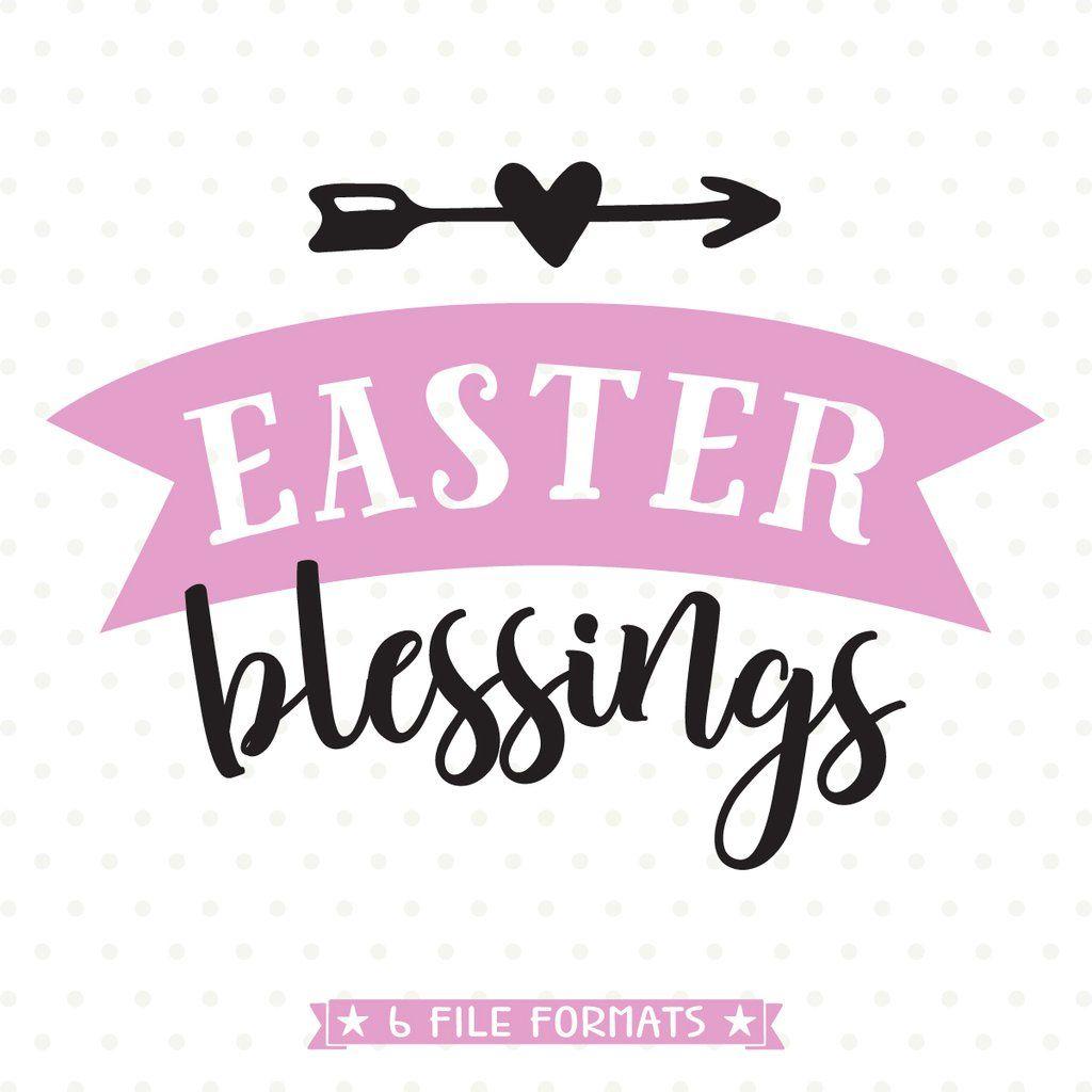 Easter Blessings SVG File
