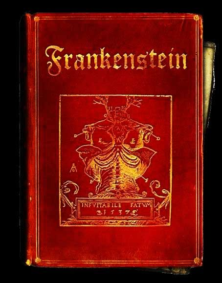 Frankenstein By Mary Shelley The First Edition Was Published Anonymously In London 1818 Marys Name Appears On Second France
