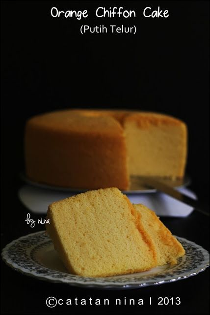 Catatan Nina Orange Chiffon Cake Putih Telur Kue Chiffon Makanan Manis Kue Lezat