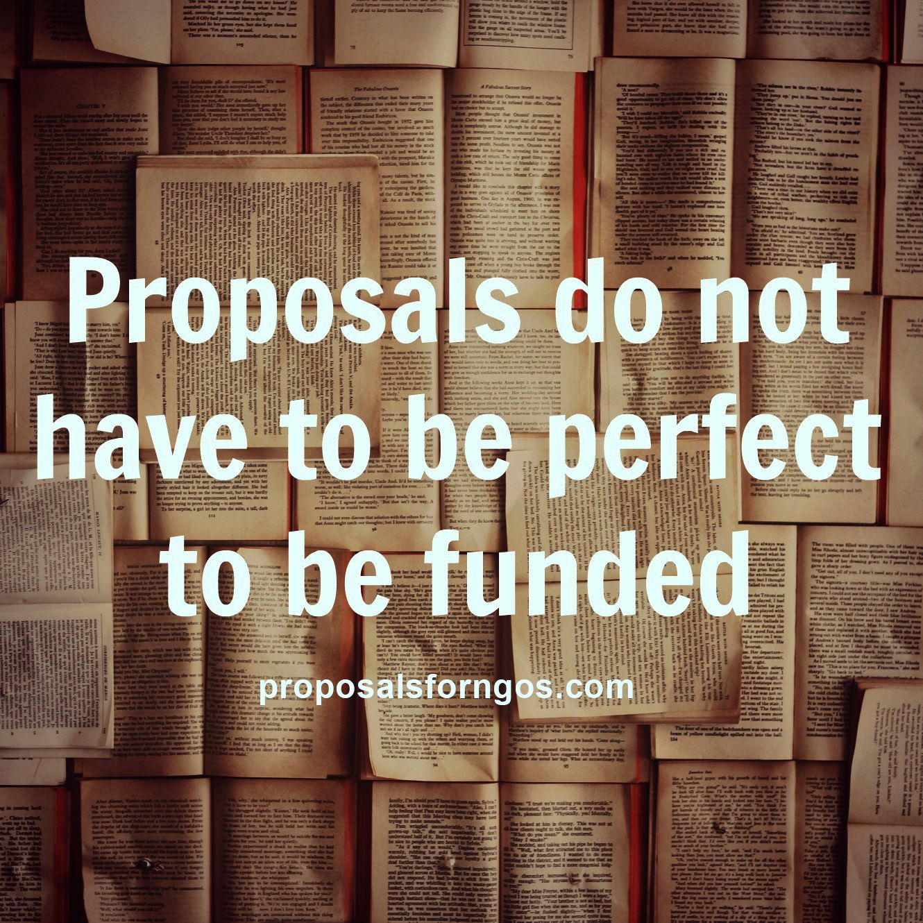 Proposals Do Not Have To Be Perfect To Be Funded