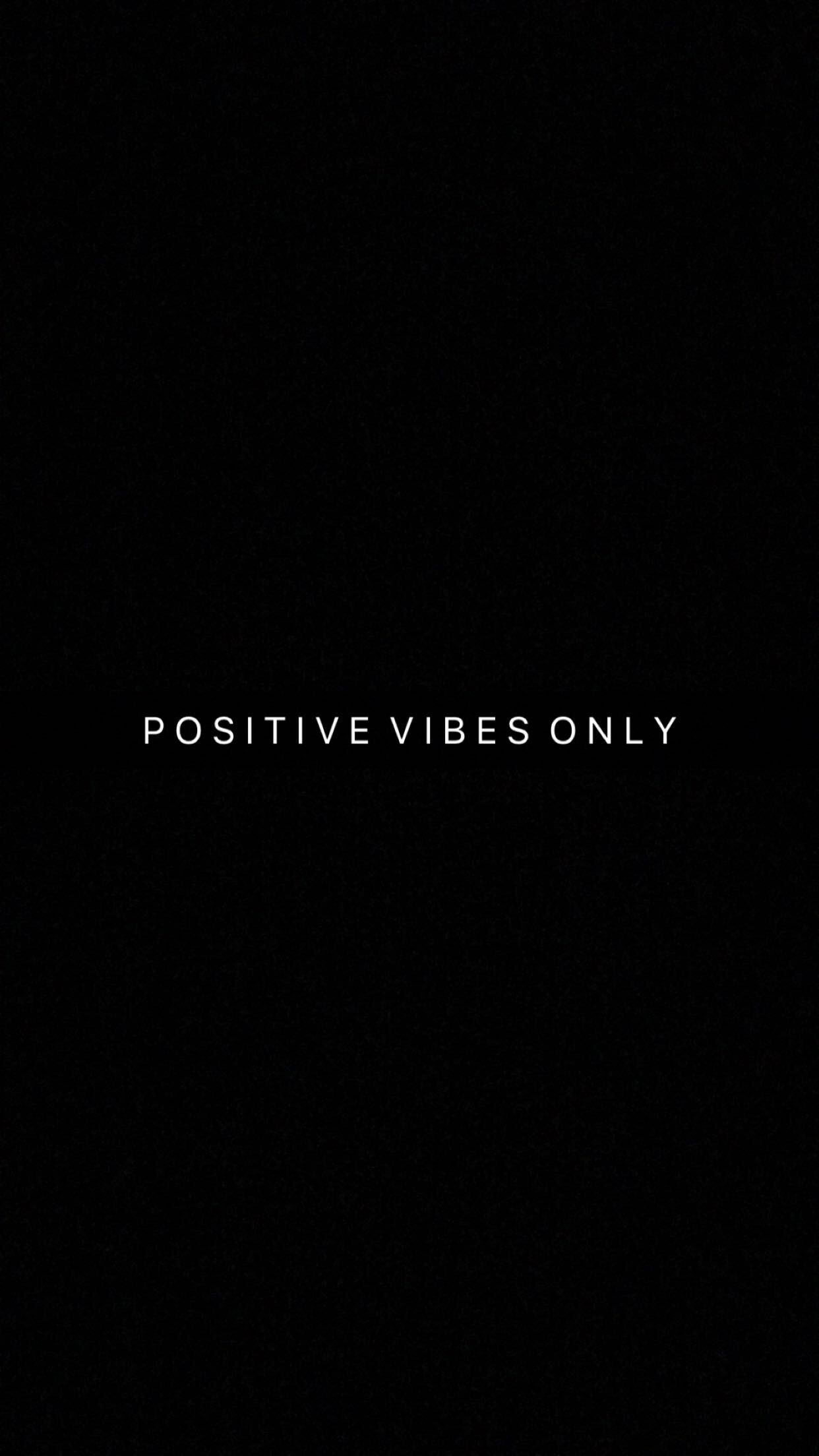 Free Positive Vibes Only Wallpaper By Itsyaboykp Positive Vibes Only Positive Vibes Positivity