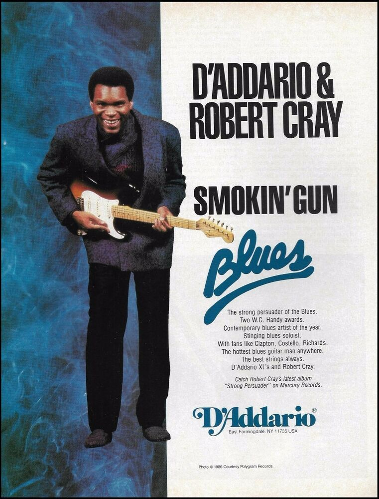 Robert Cray Strong Persuader 1986 D Addario Guitar Strings Advertisement Ad Daddario In 2020 Blues Guitar Guitar Strings Blues Artists