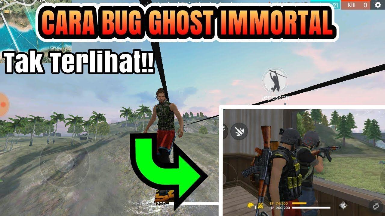 Cara Bug Free Fire Immortal Ghost