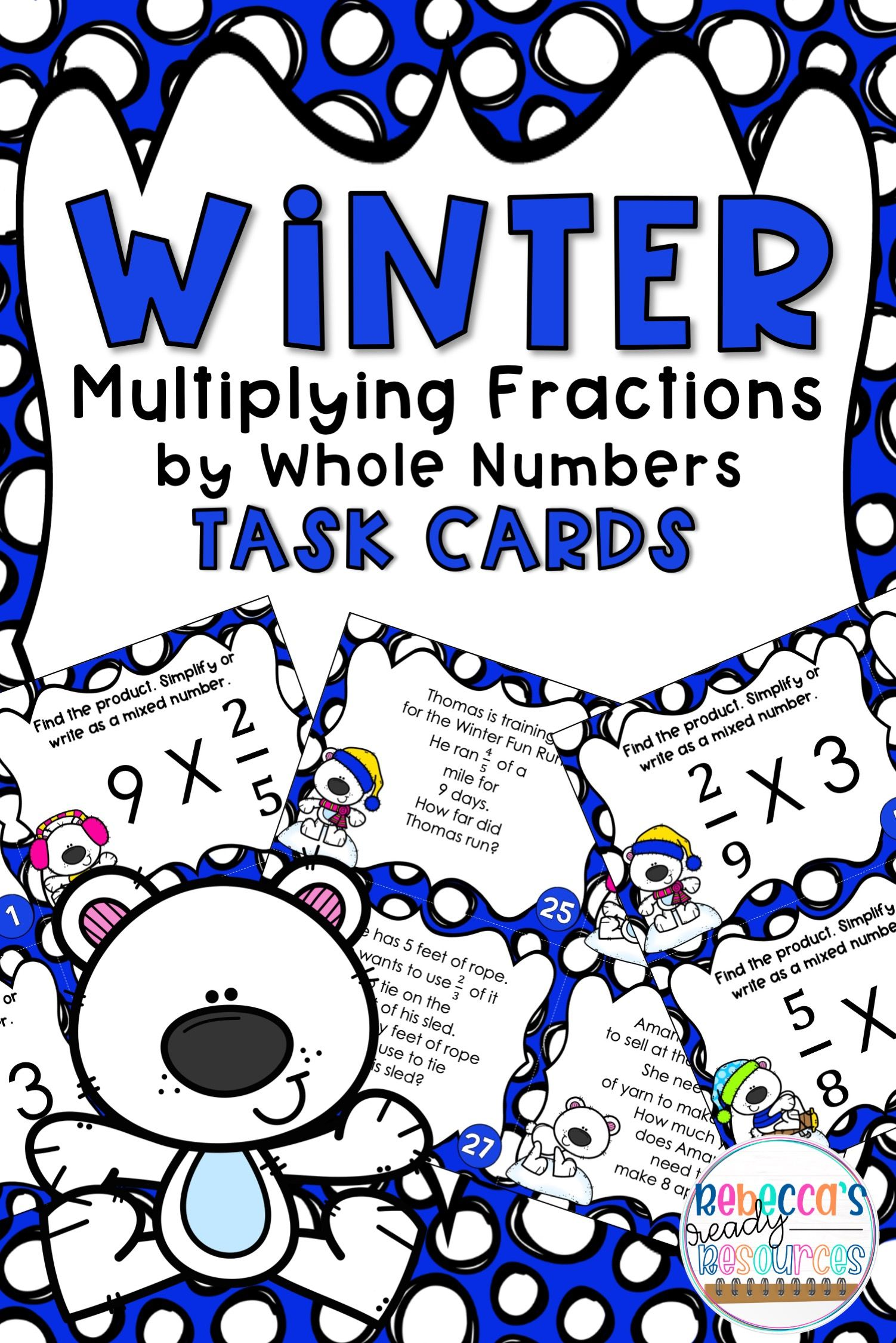 Multiplying Fractions By Whole Numbers Task Cards Winter