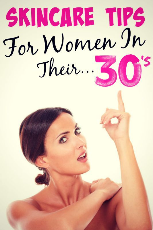 Skincare Tips For Women In Their 30 S Skin Care Routine 30s Skin Care 30s Skin Care Routine