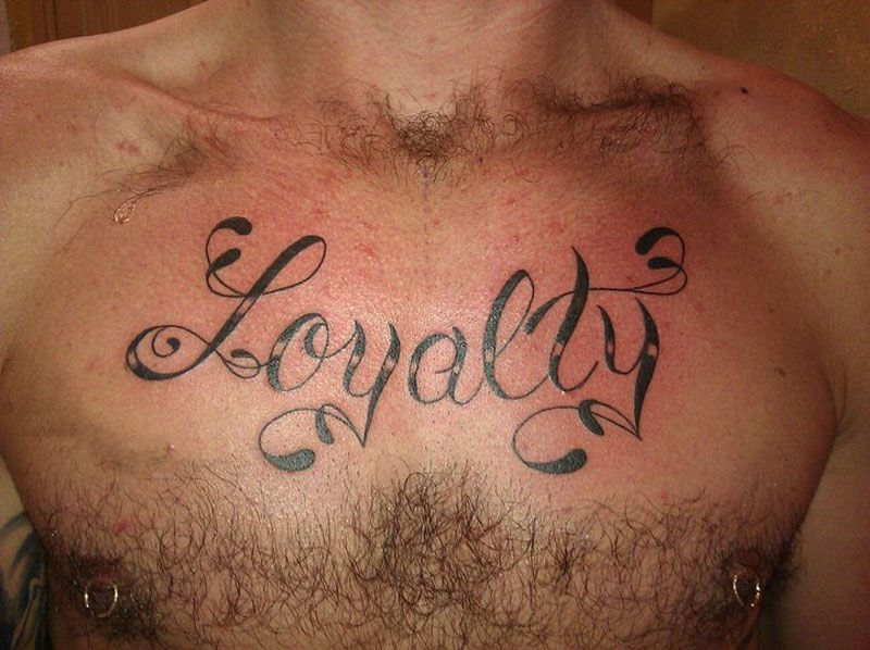 Loyalty Lettering Chest Tattoo By Paulo Lindh Tattoo Lettering Loyalty Http Tattoopics Org Loyalty Lettering Chest Tattoo Lettering Tattoos Chest Tattoo