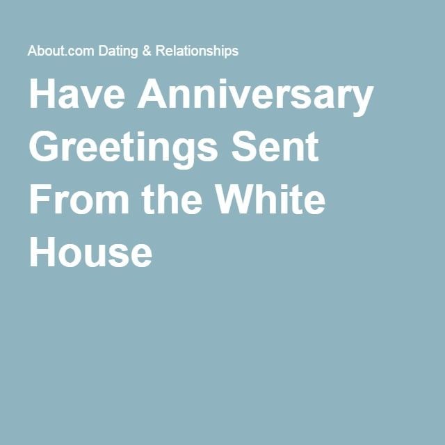 How can you get marriage or anniversary congrats from the white have anniversary greetings sent from the white house m4hsunfo