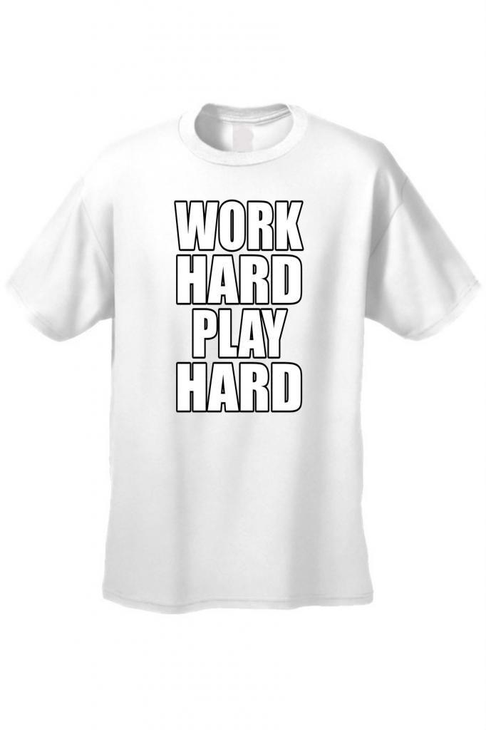 Men's T-Shirt Funny Work Hard Play Hard Workout Gym Bodybuilding Unisex