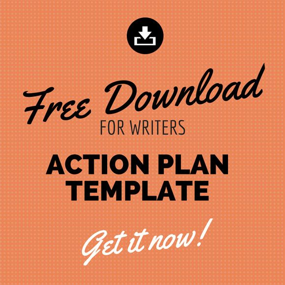 Free Action Plan Template for Writers and Bloggers -- this is an - free action plans