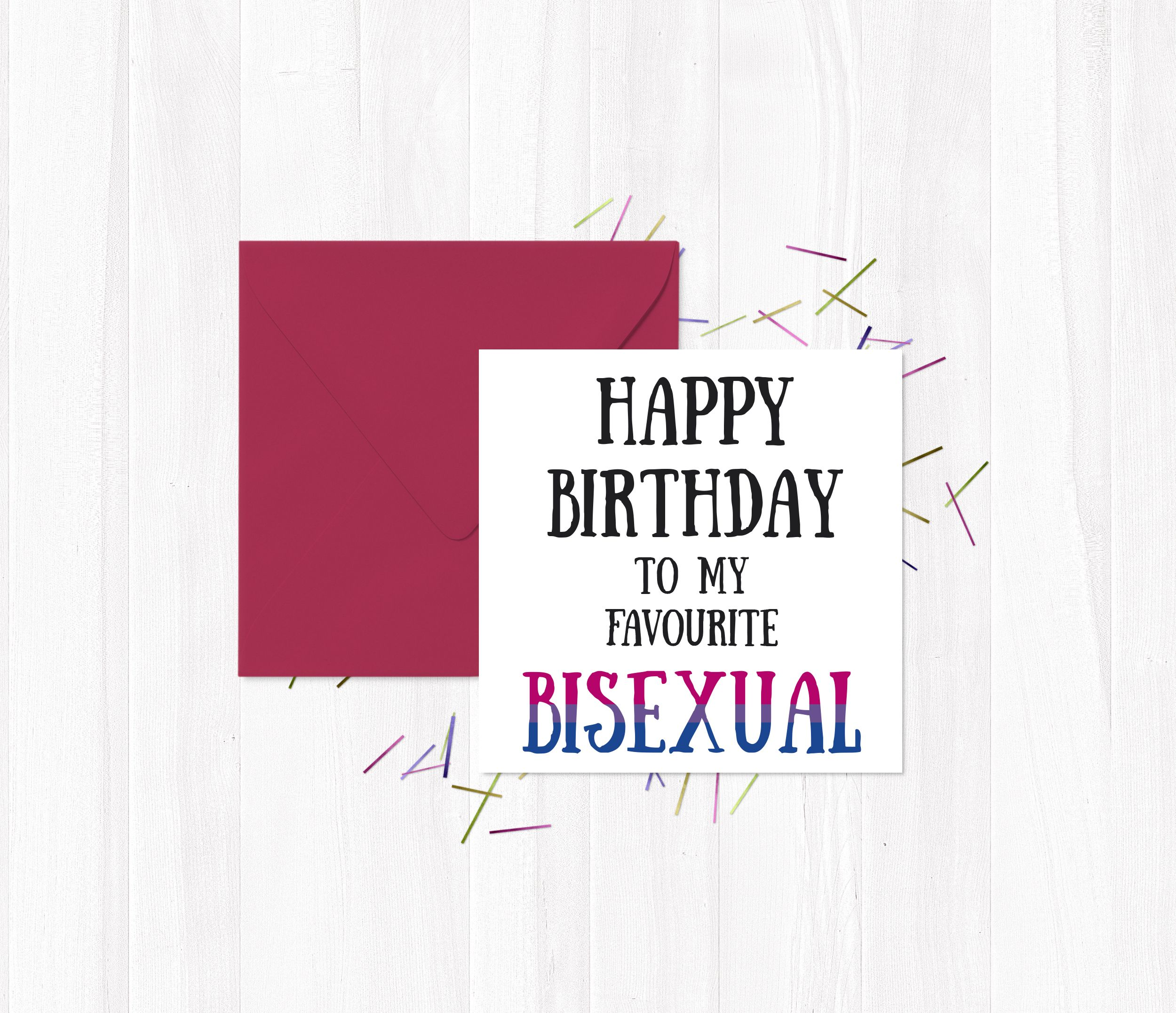 Happy Birthday To My Favourite Bisexual Pinterest Birthdays