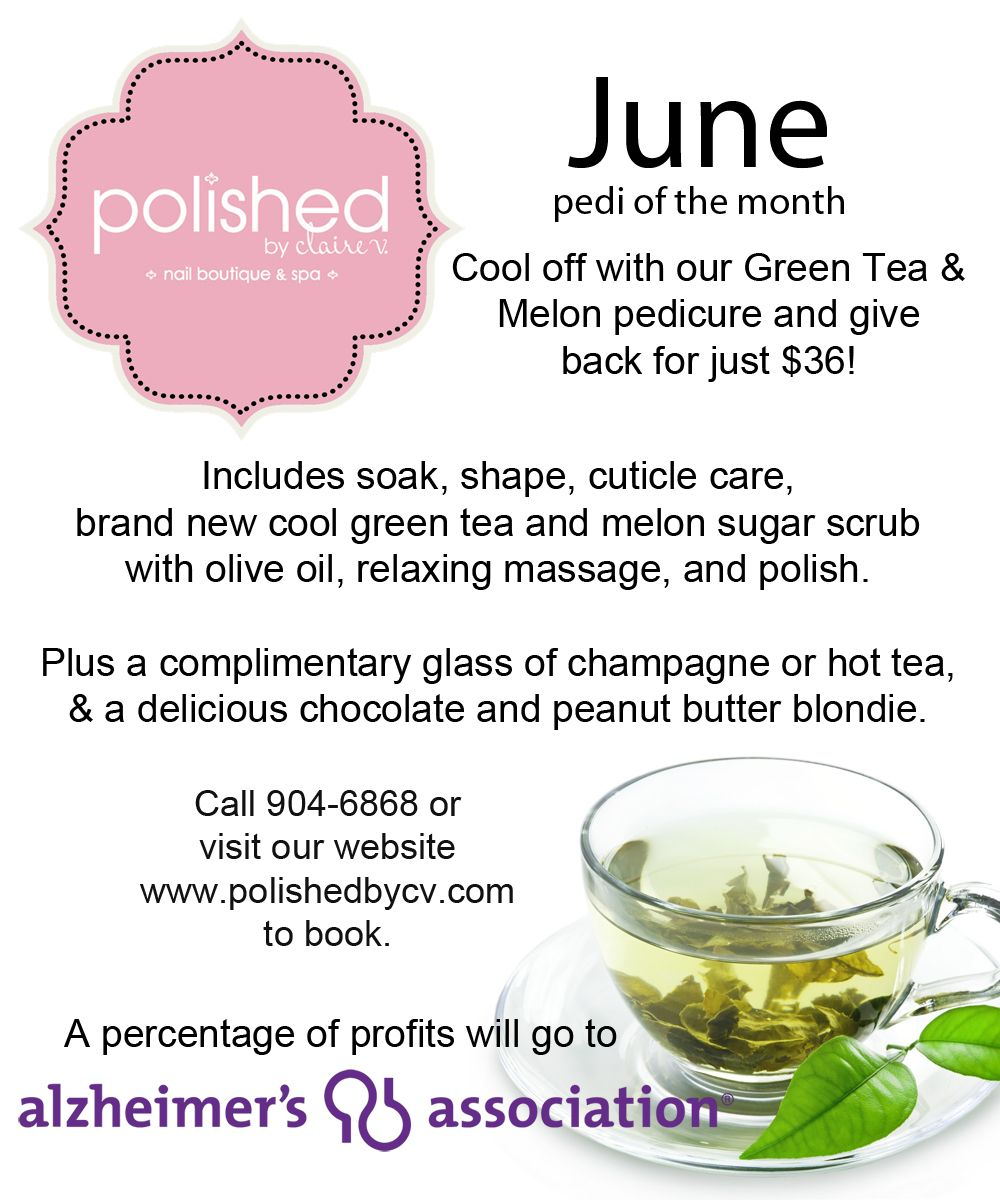June green tea pedi of the month supporting Alzheimer's Association 2014