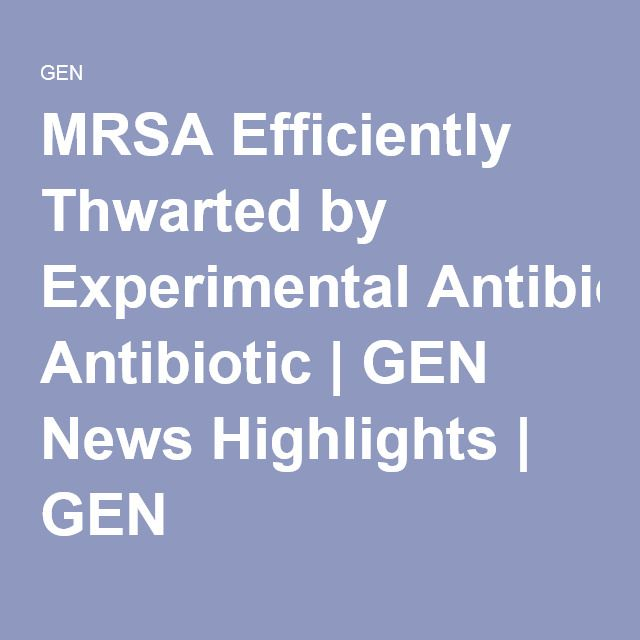 2016-a new experimental antibiotic developed by a team of scientists at Rutgers University has been observed to treat deadly methicillin-resistant Staphylococcus aureus (MRSA) infections successfully and restore the efficacy of a commonly prescribed antibiotic that has become ineffective against MRSA. In their current study, the researchers show that the combination of their newly developed antibiotic, TXA709, with cefdinir, an antibiotic that has been on the market for almost two decades…