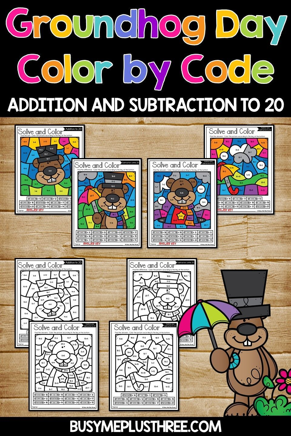 Groundhog Day Color By Code Activities To 20 For The Kindergarten 1st Or 2nd Grade Addition And Subtraction Math Activities Kindergarten Addition Worksheets [ 1440 x 960 Pixel ]