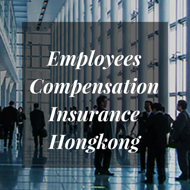 Employees Compensation Insurance Is Mandatory Under The Hong Kong