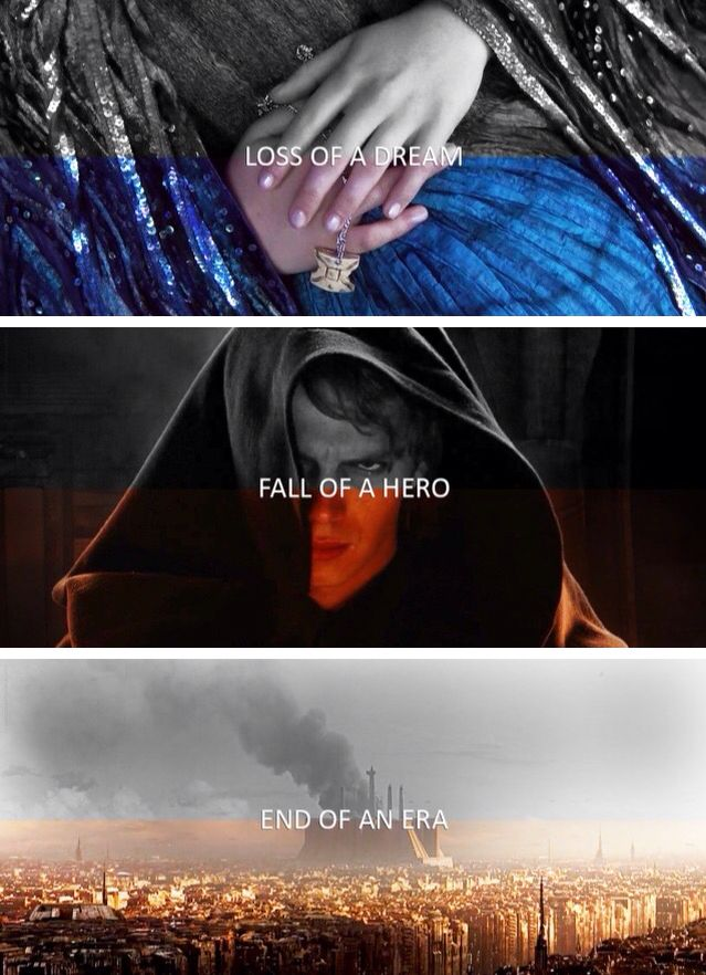 Loss Of A Dream Fall Of A Hero End Of An Era Star Wars Episode Iii Revenge Of The Sith Star Wars Quotes Star Wars Fandom Star Wars Memes